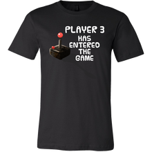 Nerdy Baby Player 3 Has Entered the Game Gamers T Shirt