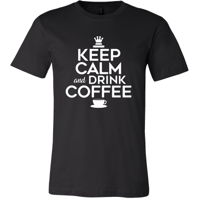 Keep Calm and Drink Coffee Novelty Tshirt For Coffee Lovers Tshirt