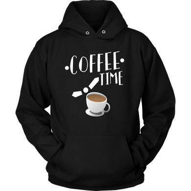 Coffee Time Quote Coffee Novelty Hoodie For Coffee Lovers