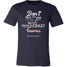 Horoscope, Funny Don't Flirt with My Girl Crazy Taurus T-shirt