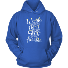 Work Hard, Stay Humble Hoodie