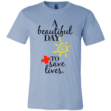 Doctor Tshirt - A Beautiful Day To Save Lives Quote on Cotton Tshirt