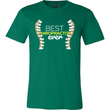 Best Chiropractor Ever Therapists Doctors T-shirt