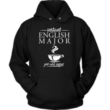 Instant English Major 'Just Add Coffee' Funny Hoodie for Men and Women