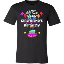 I Can't Keep Calm It's my Girlfriend's Birthday Gift T-Shirt