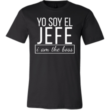 Spanish I am The Boss, Yo Soy El Jefe Funny Bosses T-shirt