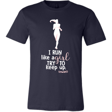 I Run Like A Girl Try to Keep Up Funny Workout T-shirt