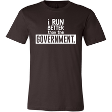 Fitness,Political I Run Better Than The Government Funny Pun T Shirt
