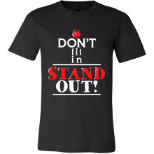 Quote Tshirts - Don't Fit In - STAND OUT! Cool Quote Printed on Tshirt