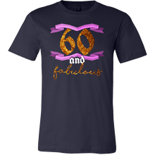 60th Birthday Sixty and Fabulous B Day Party T-Shirt