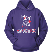 Mum Is My Only Valentine Romantic Hoodie