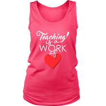 Teaching is a Work Of Heart, Love to Teach Tank and Hoodie