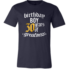 30th Birthday,30 Years Of Greatness,Thirty B-day Boy T-shirt