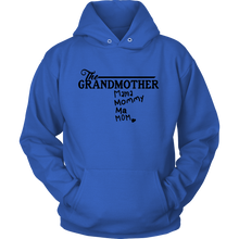 The Grandmother, Grandma, Grandmummy' Best Grandma Ever Hoodie