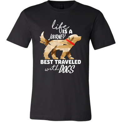 Funny Life is a Journey Best Traveled with Dog Lover Shirt