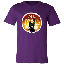 All I Want Is World Peace Human Rights Political T-shirt