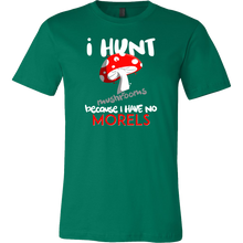 Hunt Mushrooms Have No Morels Funny Pun T-shirt