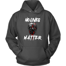 Quote Hoodie - No Lives Matter Gory Design