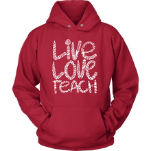 'Live, Love, Teach' Hoodie for teachers