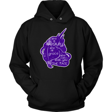 She is beauty, She is Grace, Slap You In The Face Funny Hoodie