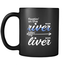 Alcohol Funny Floating on the River, Killing my Liver Drinking Black Mug