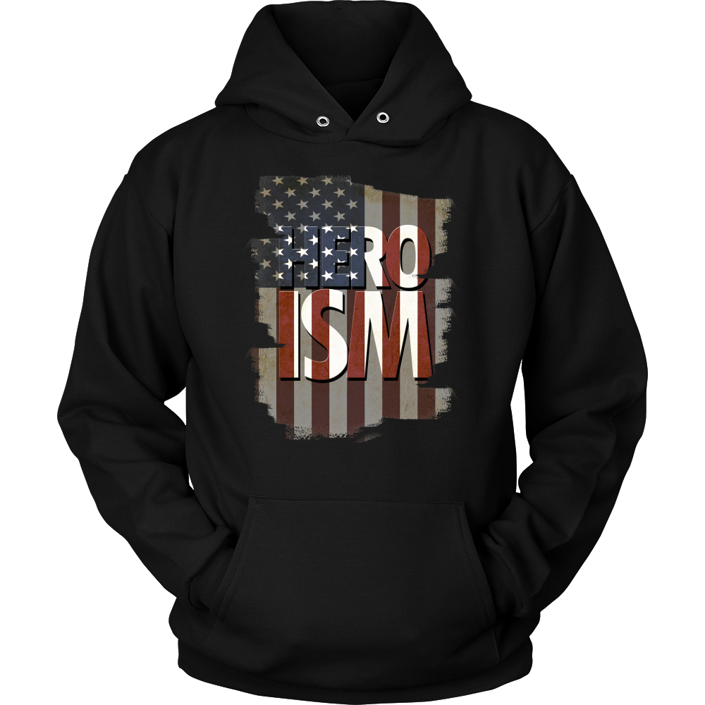 Heroism Veterans Day Support and Honor Hoodie