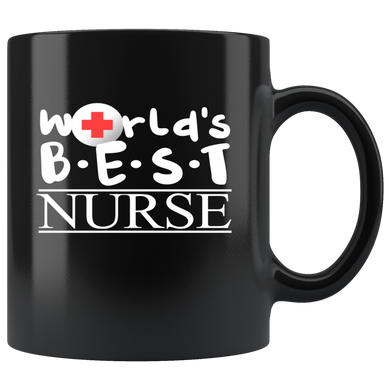 Nurse - World's Best Nurse Printed on the Front Mug - Perfect for Future Nurse, Registered Nurse and Gifts for Nurses - 11oz Mug with High Quality and Very Shiny Ceramic Mugs for Nurses