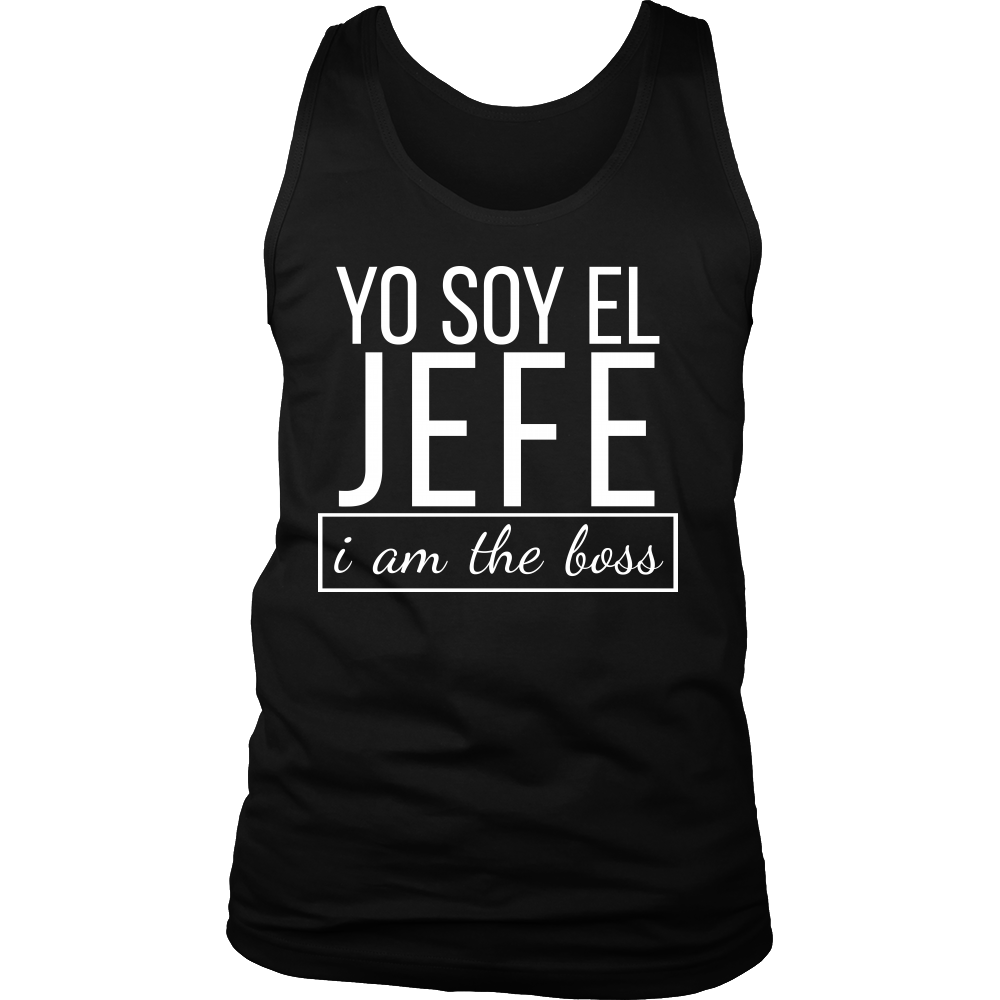3516e178 Spanish I am The Boss, Yo Soy El Jefe Funny Bosses Tank – Lifehiker ...