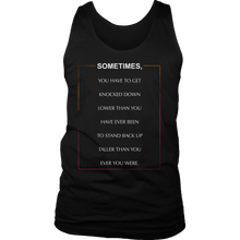 Sometimes You Have To Get Knocked Inspirational Motivational Quote Men's tank