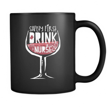 Funny Nurse Mug - Quote 'Safety First, Drink with a Nurse'