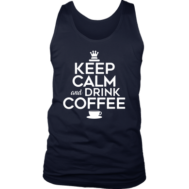 Keep Calm and Drink Coffee Novelty Tank For Coffee Lovers
