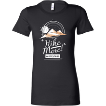 Love to Hike, Hike More Worry Less Funny Hiking Bella T-shirt