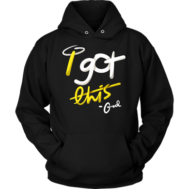 I Got This God Inspirational Motivational Quote Hoodie