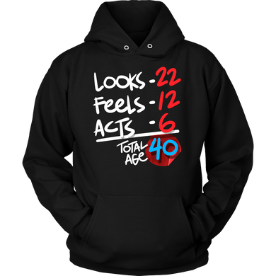 Funny 40 Years Old Birthday Humor Gift Hoodie