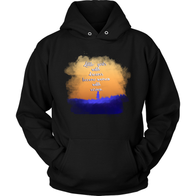 Little Girls With Dreams Inspirational Motivational Hoodie