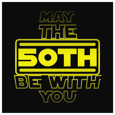 50th Birthday,May The 50th Be With You,Fifty B-day Canvas