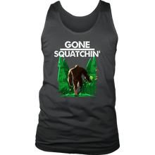 Gone Squatchin Witty,Funny Bigfoot Gift Men's Tank