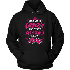Hide Your Crazy And Start Acting Like A Lady  On sale Now