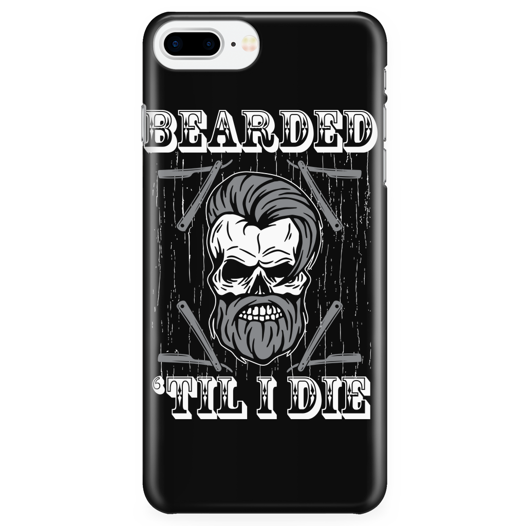 Bearded till I Die Phone Cases Iphone & Samsung On Sale Now