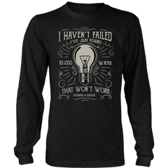 I Haven't Failed I've Found 10,000 ways That Won't Work  ON SALE Now