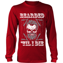 Bearded till I Die  Limited Edition On SALE Now