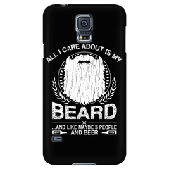 All I Care About is my Beard and like 3 People and Beer  Phone Cases On SALE Now
