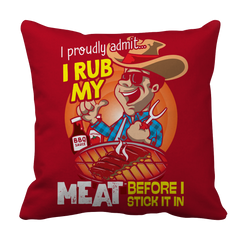 I rub my meat BBQ Decorative Pillow