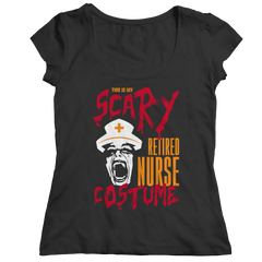 This Is My Scary Retired Nurse Costume T Shirt