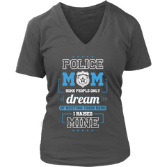 Police Mom Some People Only Dream of Meeting Theirs Hero I Raised Mine  ON SALE NOW..