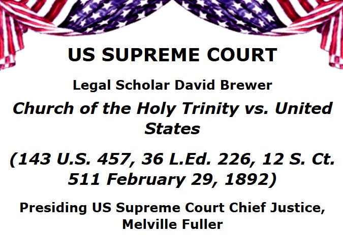 "Supreme Court - America a ""Christian Nation"" - Bill Federer"