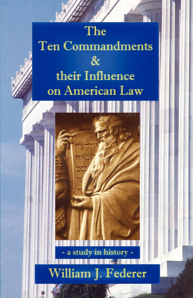 the ten commandments their influence on american law amerisearch