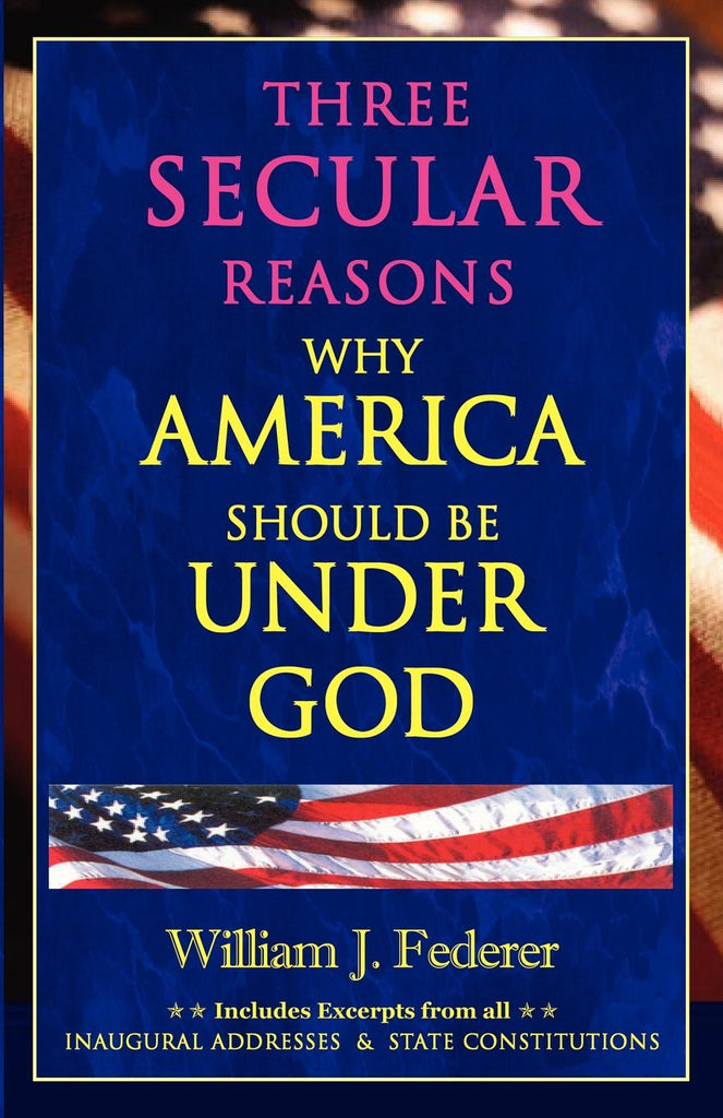 ebook Three Secular Reasons Why America Should Be Under God