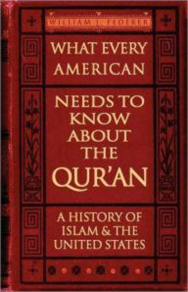 ebook What Every American Needs to Know About the Qur'an-A History of Islam & the United States