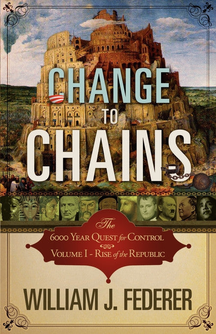 ebook Change to Chains-the 6000 year Quest for Global Control